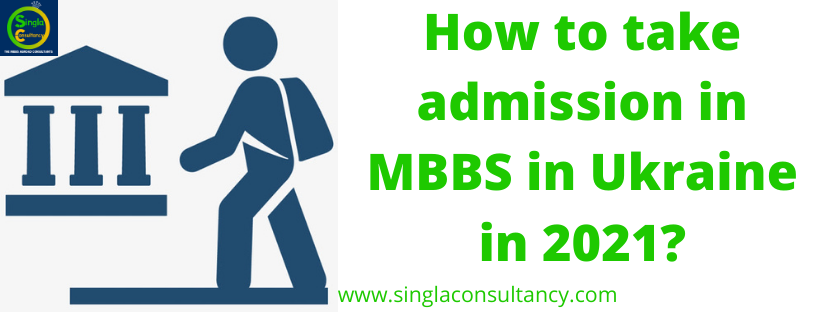 How to take admission in MBBS in Ukraine in 2021